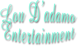 Lou D'adamo Entertainment